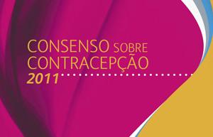 CONSENSO SOBRE CONTRACEPÇÃO. PORTUGAL 2011.