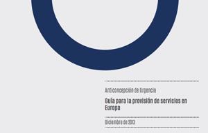 Anticoncepción de Urgencia. Guía para la provisión de servicios en Europa.