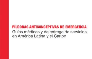PAE. Guías médicas y de entrega de servicios en America Latina y el Caribe 2013