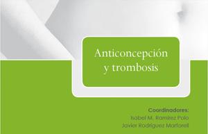Anticoncepción y Trombosis